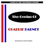 Charlie Barnet The Genius Of