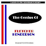 Fletcher Henderson The Genius Of