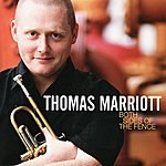 Thomas Marriott Both Sides Of The Fence