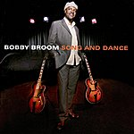 Bobby Broom Song And Dance