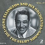 Duke Ellington & His Orchestra Treasury Shows, Vol.9