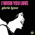 Gloria Lynne I Wish You Love
