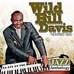 'Wild Bill' Davis Jazz Anthology