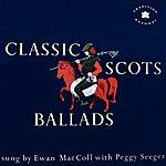 Ewan MacColl Classic Scots Ballads