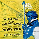 Paul Clayton Whaling And Sailing Songs