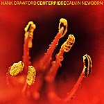 Hank Crawford Centerpiece