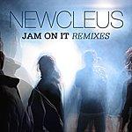 Newcleus Jam On It Remixes
