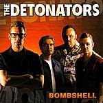 The Detonators Bombshell