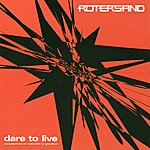 Rotersand Dare To Live: Perspectives On Welcome To Goodbye