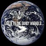 The Dandy Warhols Earth To The Dandy Warhols