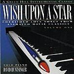 David Huntsinger Wish Upon A Star, Vol.1