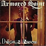 Armored Saint Delirious Nomad