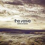 The Verve Love Is Noise (Single)