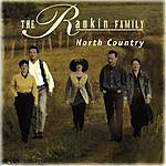 The Rankin Family North Country