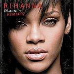 Rihanna Disturbia: Remixes (5-Track Maxi-Single)