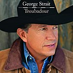 George Strait Everybody Wants To Go To Heaven (Single)