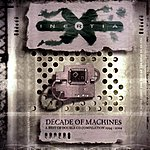 Inertia Decade Of Machines: A Best Of Double CD Compilation 1994-2004