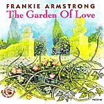 Frankie Armstrong The Garden Of Love
