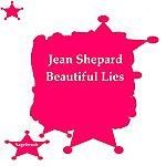 Jean Shepard Beautiful Lies