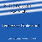 Tennessee Ernie Ford Nine Pound Hammer