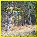 Hank Snow Just Keep A Movin'