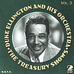 Duke Ellington & His Orchestra Treasury Shows, Vol.3