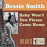 Bessie Smith Baby Won't You Please Come Home
