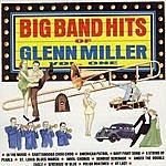 The Glenn Miller Orchestra Big Band Hits Of Glenn Miller, Vol.1