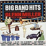 The Glenn Miller Orchestra Big Band Hits Of Glenn Miller, Vol.2