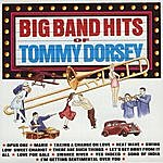 Tommy Dorsey Big Band Hits Of Tommy Dorsey