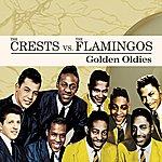 The Crests Golden Oldies