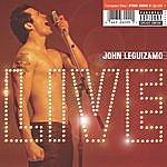 John Leguizamo Live (Parental Advisory)