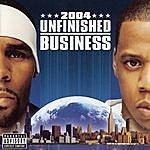 R. Kelly Unfinished Business (Parental Advisory)