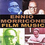 Ennio Morricone Ennio Morricone: Film Music