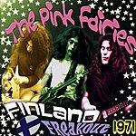 Pink Fairies Finland Freakout 1971