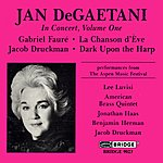 Jan DeGaetani Jan DeGaetani In Concert, Vol.1