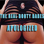 The Real Booty Babes Apologized