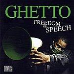 Ghetto Freedom Of Speech (Parental Advisory)