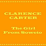 Clarence Carter The Girl From Soweto