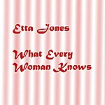Etta Jones What Every Woman Knows
