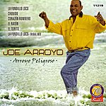 Joe Arroyo Arroyo Peligroso