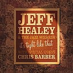 Jeff Healey It's Tight Like That