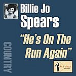 Billie Jo Spears He's On The Run Again