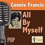Connie Francis All By Myself