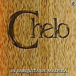Chelo Mi Barquita De Madera