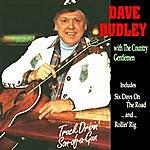 Dave Dudley Truck Drivin' Son-Of-A-Gun