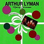 Arthur Lyman Merry Christmas