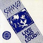 Sham 69 Live & Loud