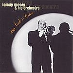 Tommy Dorsey & His Orchestra Stop, Look & Listen: 1936-1939 (Remastered)