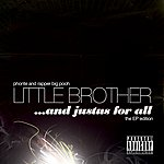 Little Brother ...And Justus For All (Parental Advisory)